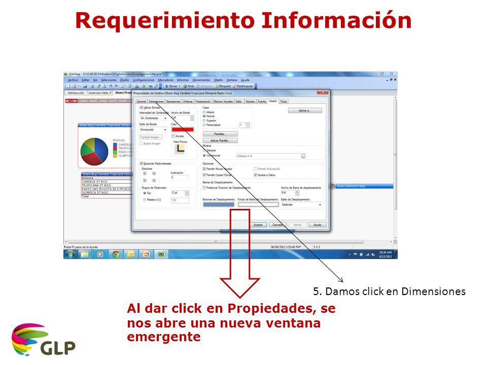 Requerimiento Información Al dar click en Propiedades, se nos abre una nueva ventana emergente 5.