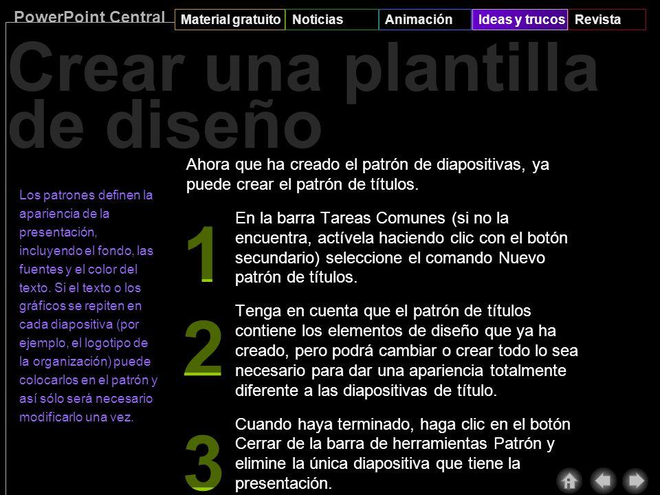 PowerPoint Central Material gratuitoNoticiasAnimaciónIdeas y trucosRevista Crear una plantilla de diseño Idea: use combinaciones de colores al crear d