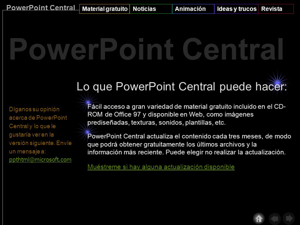 PowerPoint Central Material gratuitoNoticiasAnimaciónIdeas y trucosRevista f u t u r o ! Gordon Bell Para escuchar el sonido debe tener instalado el c