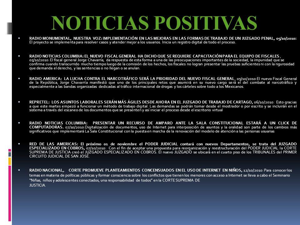 NOTICIAS POSITIVAS RADIO MONUMENTAL, NUESTRA VOZ: IMPLEMENTACIÓN EN LAS MEJORAS EN LAS FORMAS DE TRABAJO DE UN JUZGADO PENAL, 05/10/2010: El proyecto se implementa para resolver casos y atender mejor a los usuarios.
