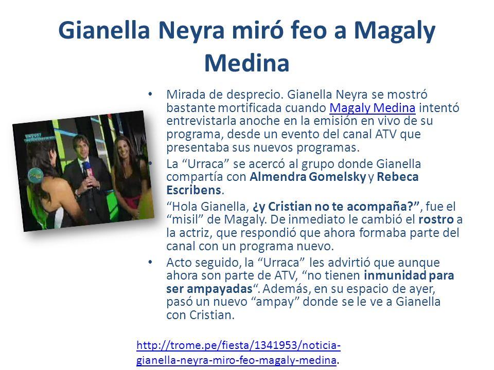 Gianella Neyra miró feo a Magaly Medina Mirada de desprecio.