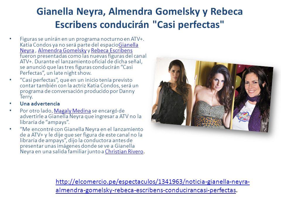 Gianella Neyra, Almendra Gomelsky y Rebeca Escribens conducirán Casi perfectas Figuras se unirán en un programa nocturno en ATV+.