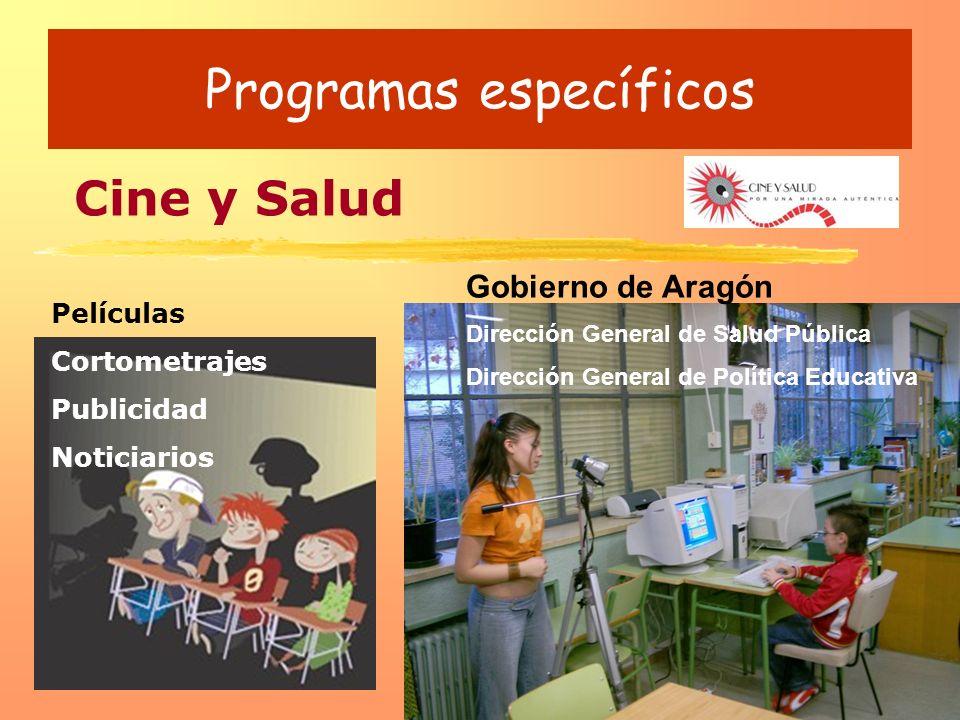 Programas específicos Cine y Salud Gobierno de Aragón Dirección General de Salud Pública Dirección General de Política Educativa Películas Cortometraj