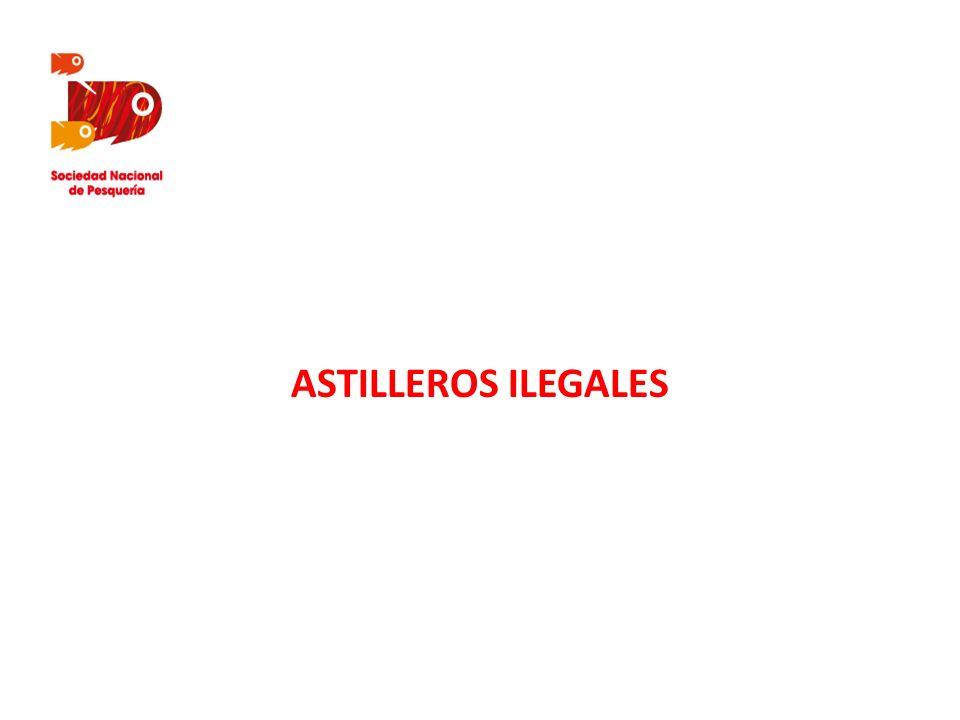 ASTILLEROS ILEGALES