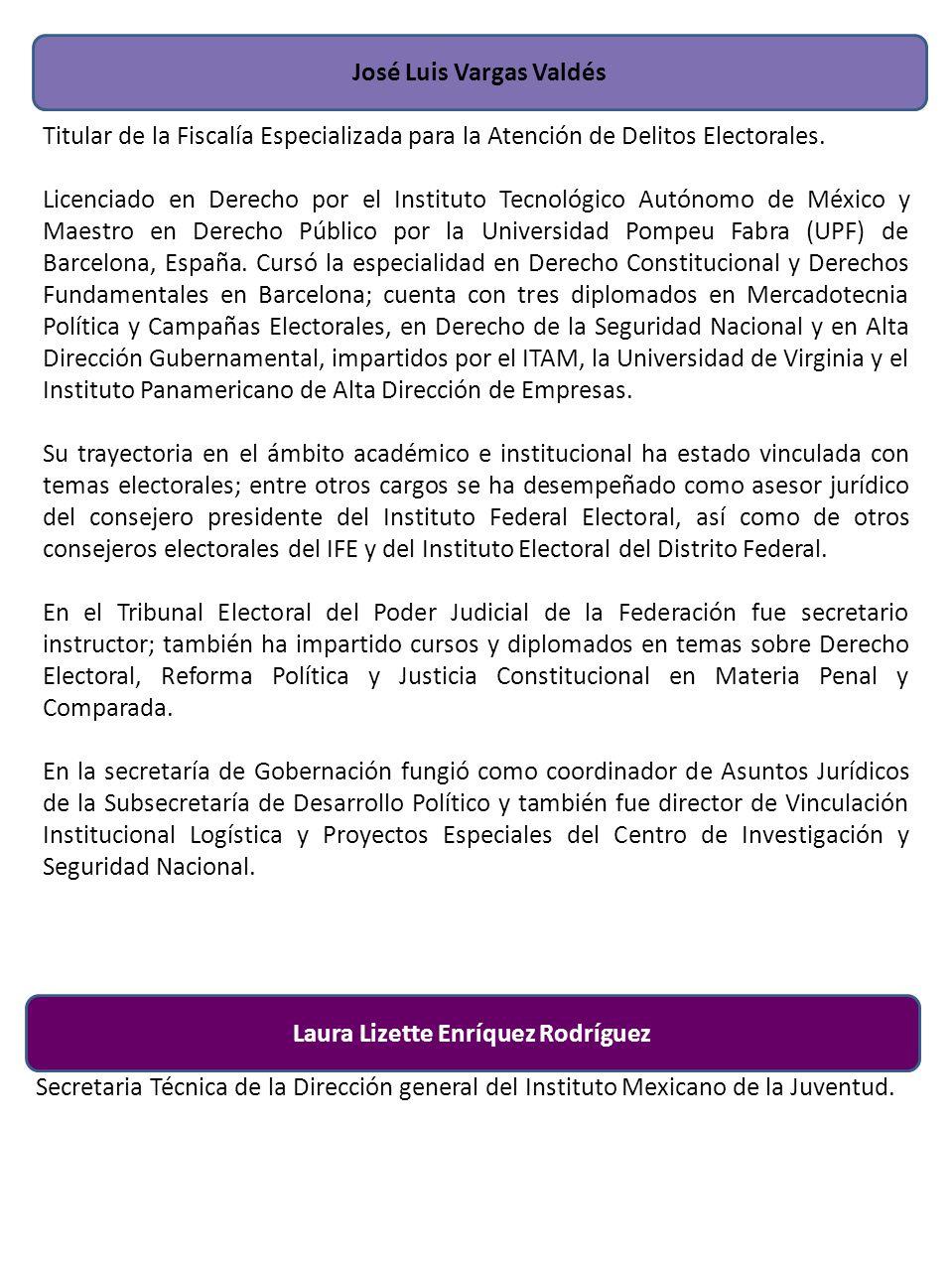 José Luis Vargas Valdés Titular de la Fiscalía Especializada para la Atención de Delitos Electorales. Licenciado en Derecho por el Instituto Tecnológi
