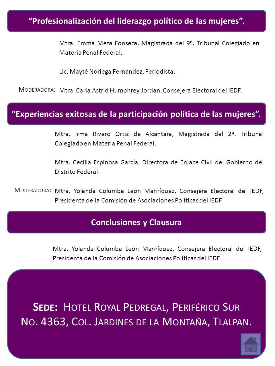 Profesionalización del liderazgo político de las mujeres. Mtra. Emma Meza Fonseca, Magistrada del 9º. Tribunal Colegiado en Materia Penal Federal. Lic