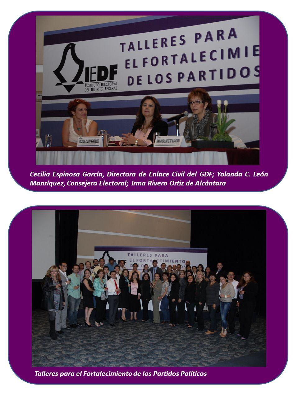 Cecilia Espinosa García, Directora de Enlace Civil del GDF; Yolanda C. León Manríquez, Consejera Electoral; Irma Rivero Ortiz de Alcántara Talleres pa