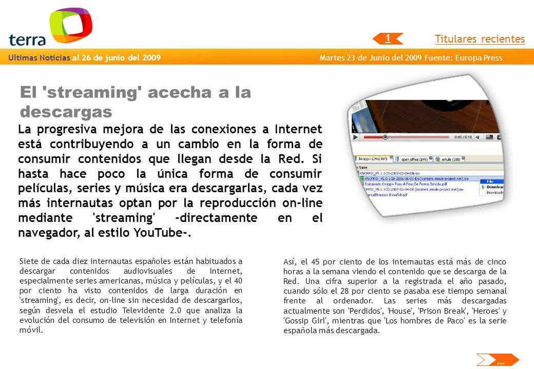 El streaming acecha a la descargas La progresiva mejora de las conexiones a Internet está contribuyendo a un cambio en la forma de consumir contenidos que llegan desde la Red.