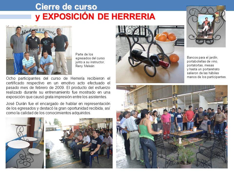La labor ejecutada por los participantes en el curso de Herrería ha tenido su impacto en la comunidad de Ciudad Ojeda, al entregar parte del trabajo realizado a instituciones de la localidad.