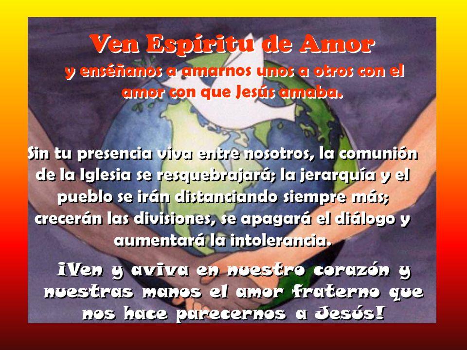Ven Espíritu Bueno y conviértenos al proyecto del reino de Dios inaugurado por Jesús.