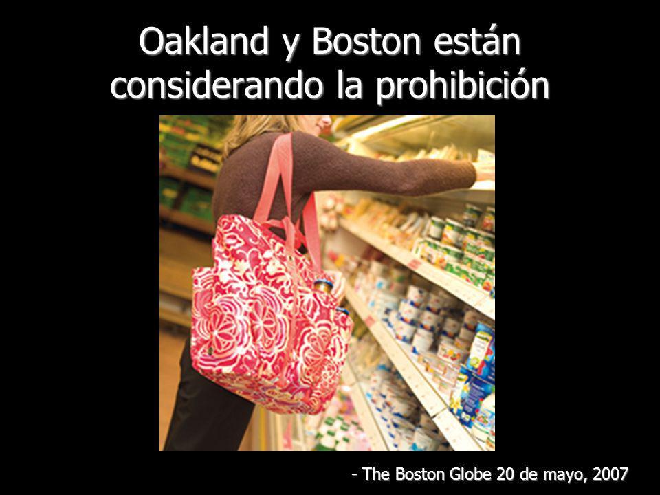 Oakland y Boston están considerando la prohibición - The Boston Globe 20 de mayo, 2007