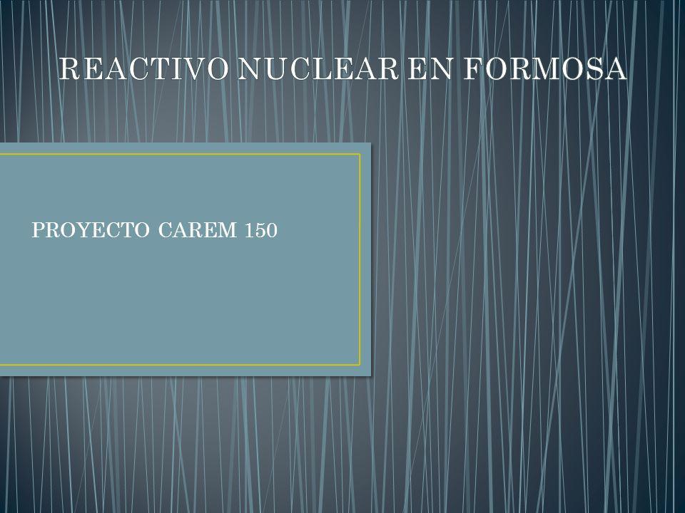 PROYECTO CAREM 150