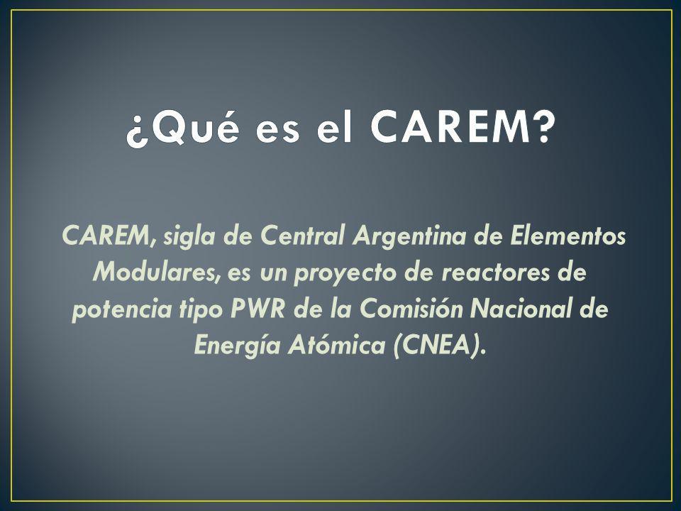 CAREM, sigla de Central Argentina de Elementos Modulares, es un proyecto de reactores de potencia tipo PWR de la Comisión Nacional de Energía Atómica