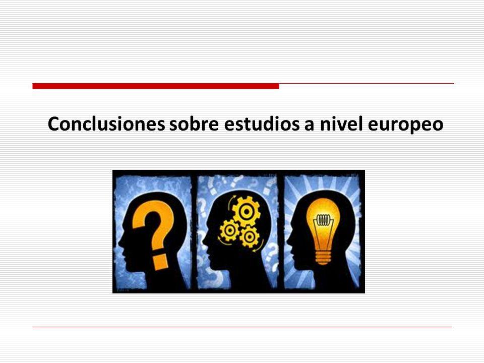 Conclusiones sobre estudios a nivel europeo