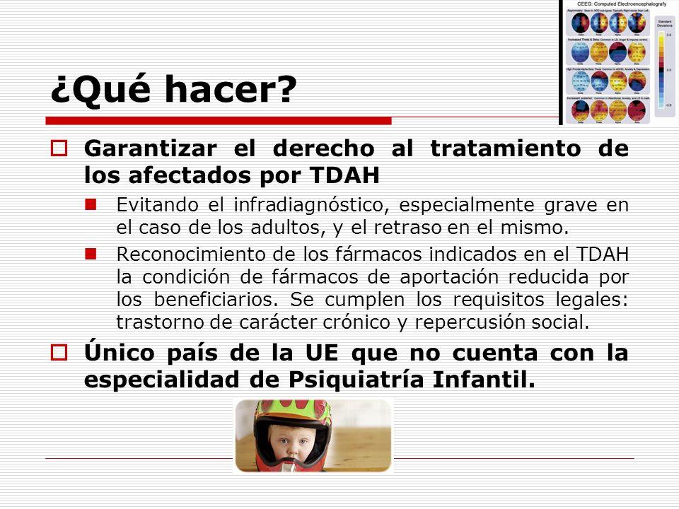 ¿Qué hacer? Garantizar el derecho al tratamiento de los afectados por TDAH Evitando el infradiagnóstico, especialmente grave en el caso de los adultos
