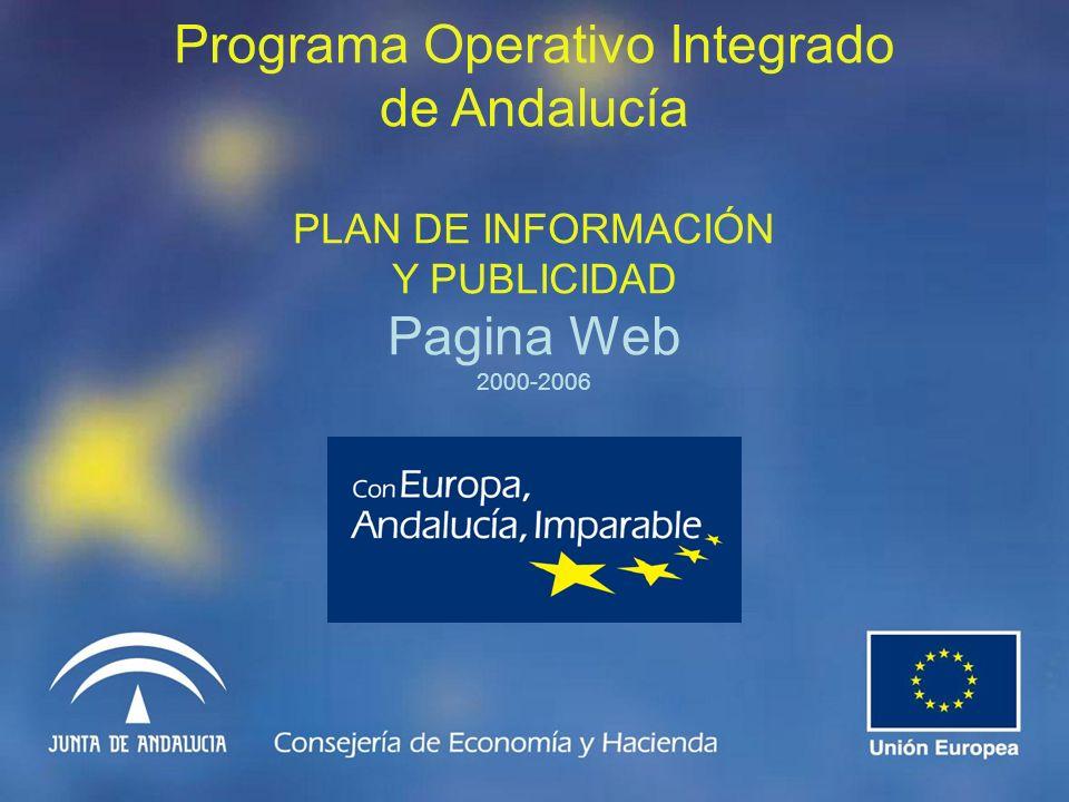 Programa Operativo Integrado de Andalucía PLAN DE INFORMACIÓN Y PUBLICIDAD Pagina Web 2000-2006