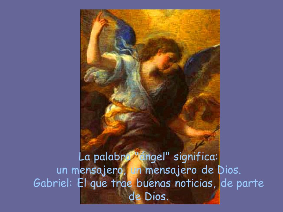 En el primer capítulo de Lucas leemos: « Al sexto mes fue enviado por Dios el ángel Gabriel a una ciudad de Galilea, llamada Nazaret, a una virgen des
