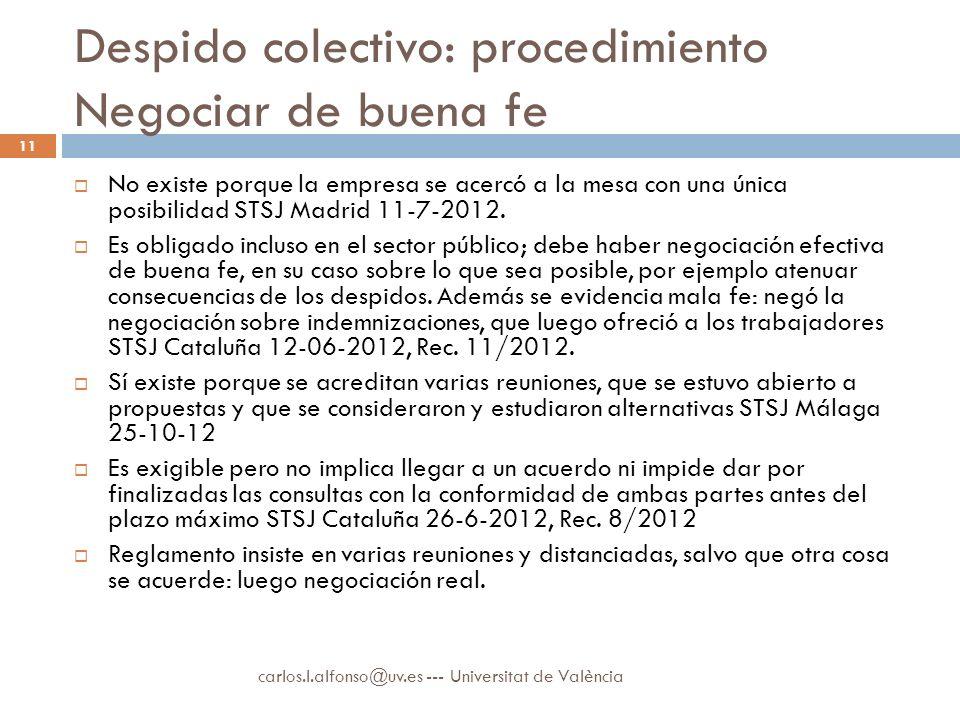 Despido colectivo: procedimiento Negociar de buena fe No existe porque la empresa se acercó a la mesa con una única posibilidad STSJ Madrid 11-7-2012.