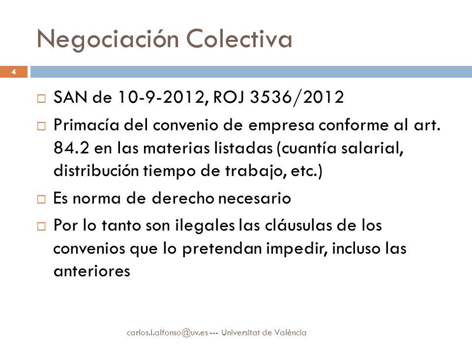 Negociación Colectiva SAN de 10-9-2012, ROJ 3536/2012 Primacía del convenio de empresa conforme al art.