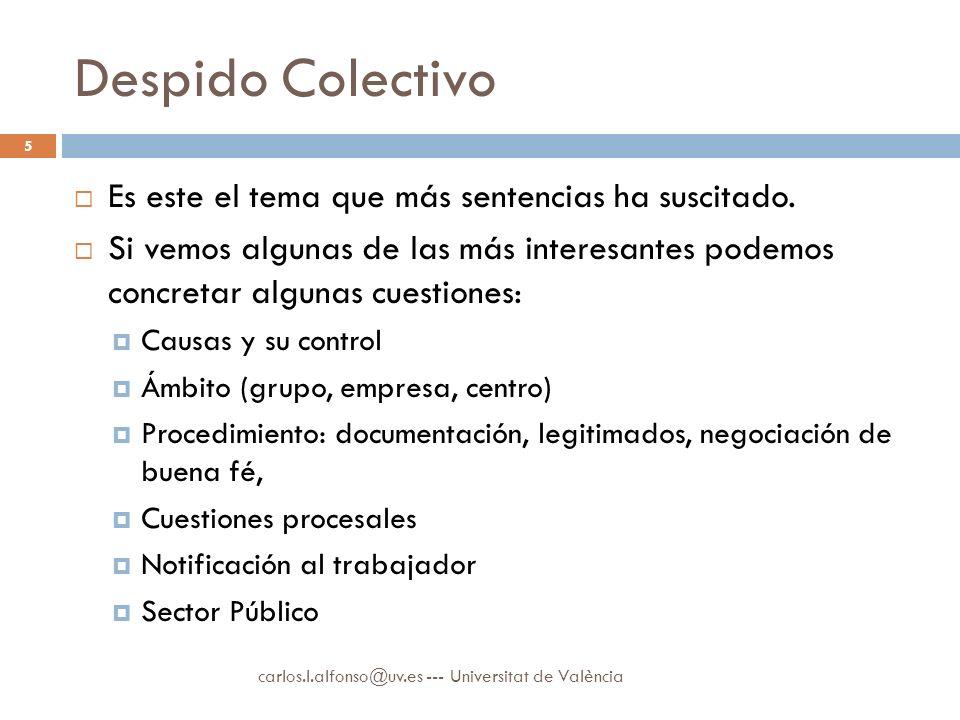 Despido Colectivo Es este el tema que más sentencias ha suscitado.