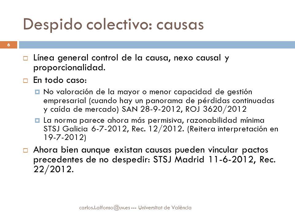 Despido colectivo: causas Línea general control de la causa, nexo causal y proporcionalidad.