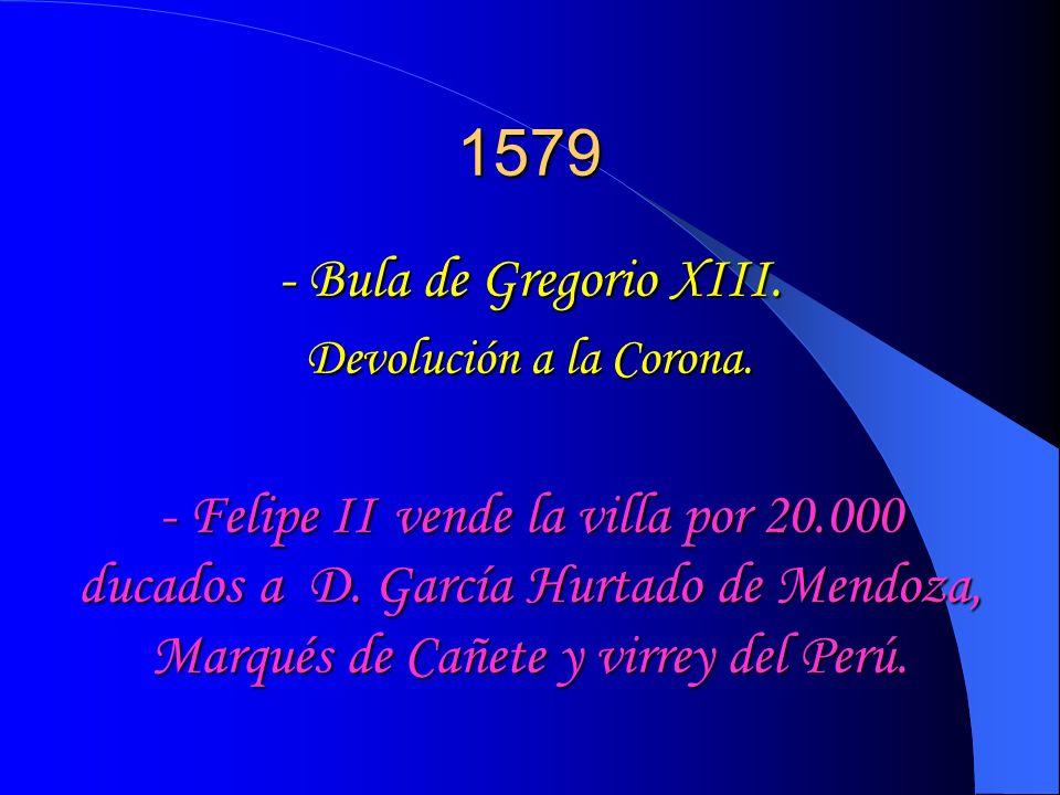 1579 - Bula de Gregorio XIII.Devolución a la Corona.