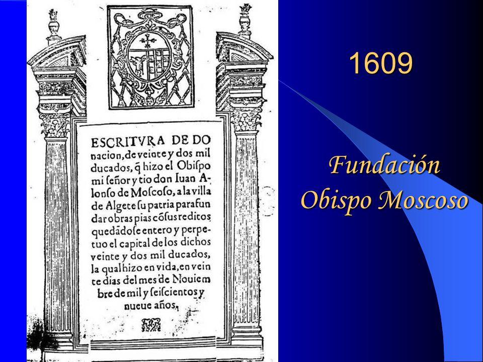 1609 Fundación Obispo Moscoso