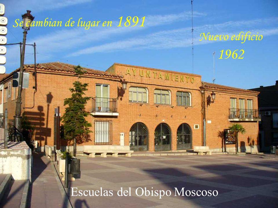 Nuevo edificio 1962 Se cambian de lugar en 1891 Escuelas del Obispo Moscoso