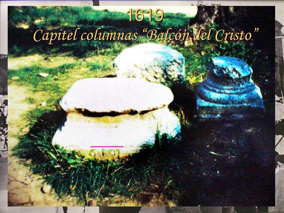 1619 Capitel columnas Balcón del Cristo
