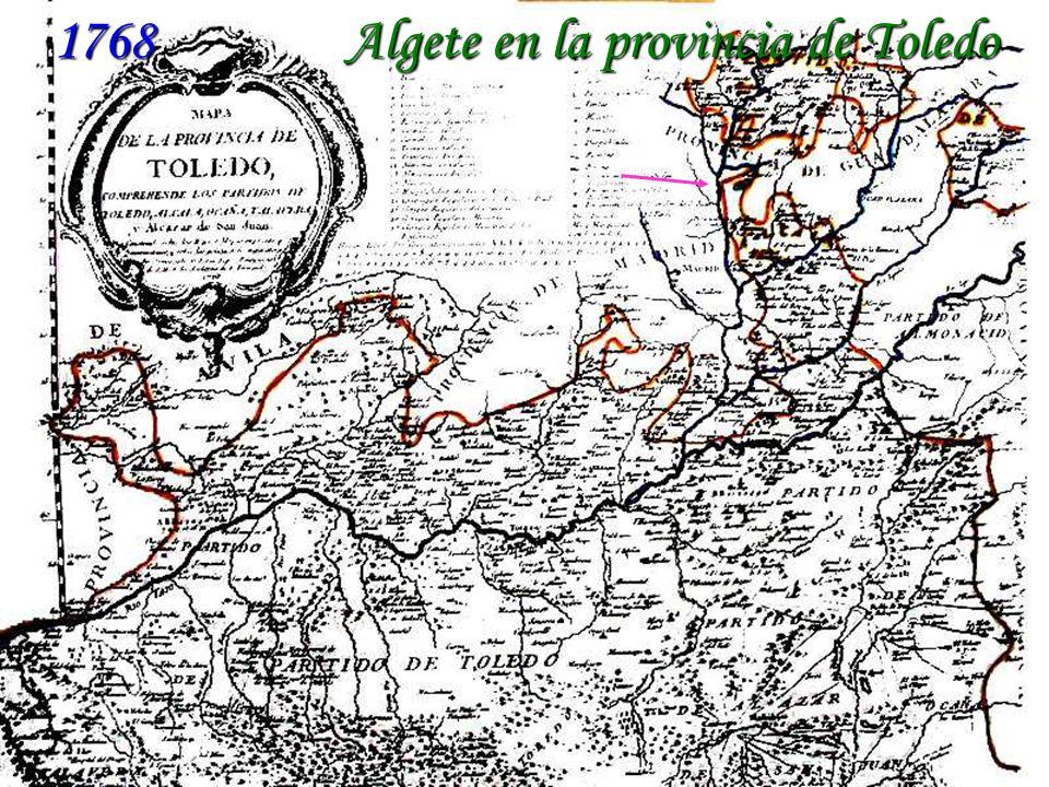 1768 - Algete en la provincia de Toledo 1768 Algete en la provincia de Toledo