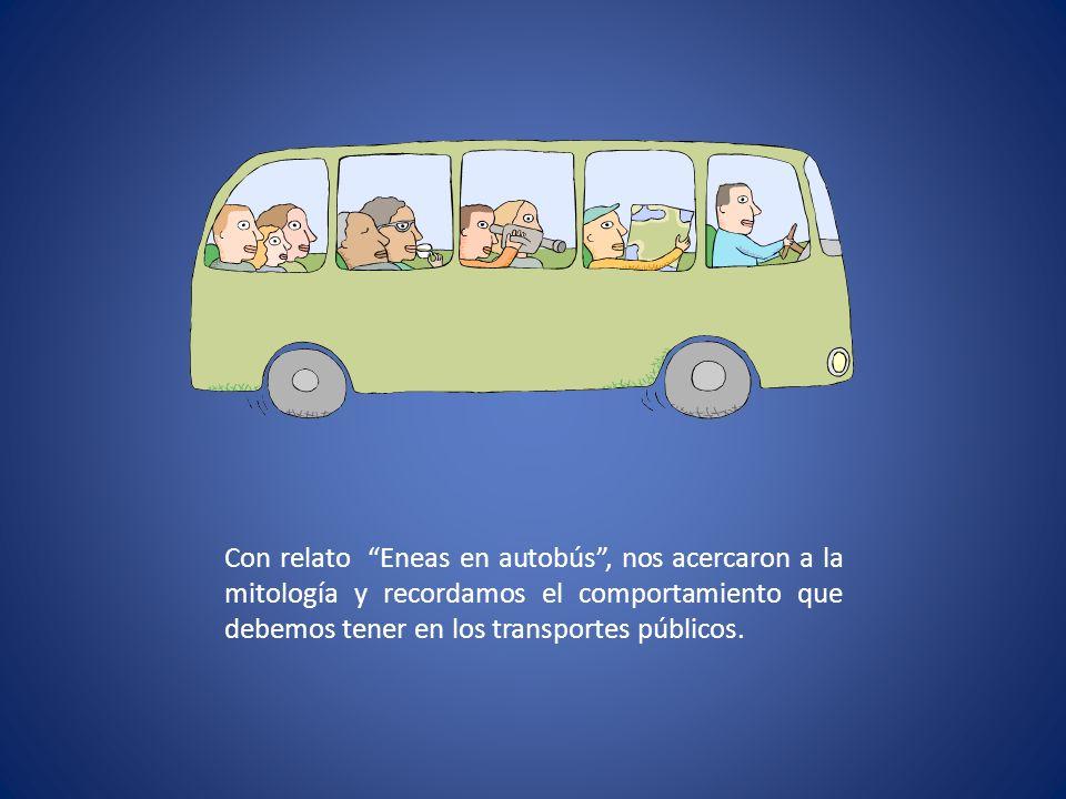 Con relato Eneas en autobús, nos acercaron a la mitología y recordamos el comportamiento que debemos tener en los transportes públicos.