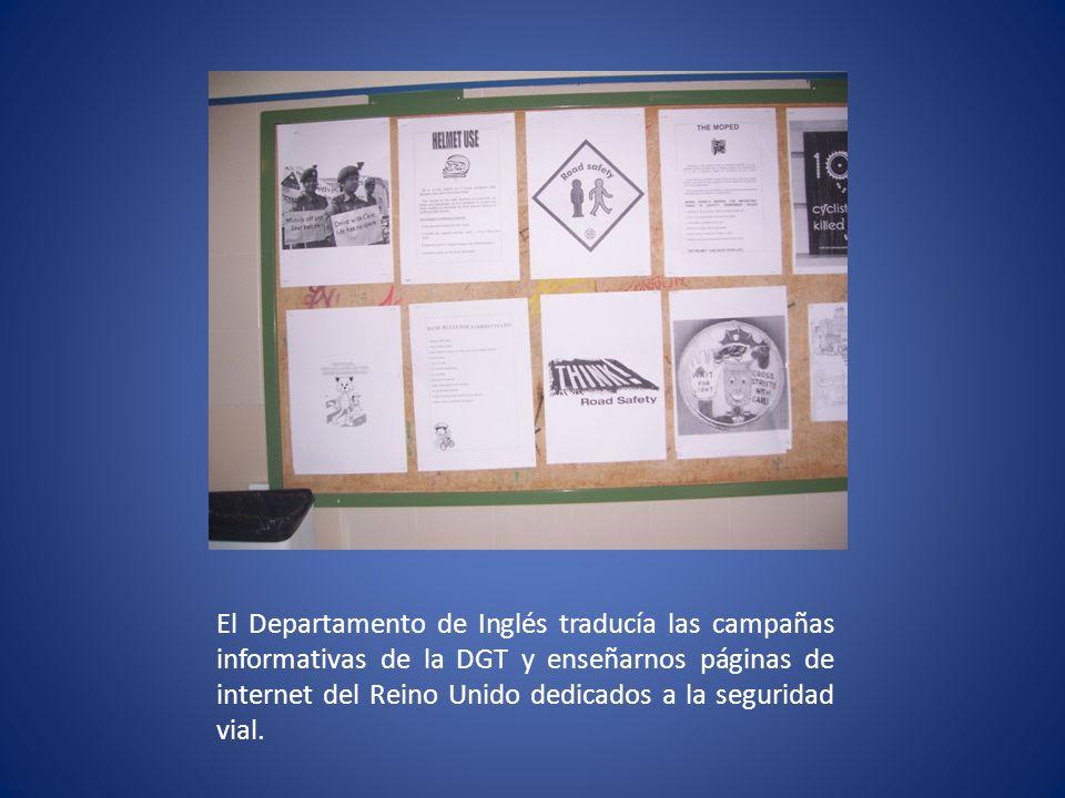 El Departamento de Inglés traducía las campañas informativas de la DGT y enseñarnos páginas de internet del Reino Unido dedicados a la seguridad vial.