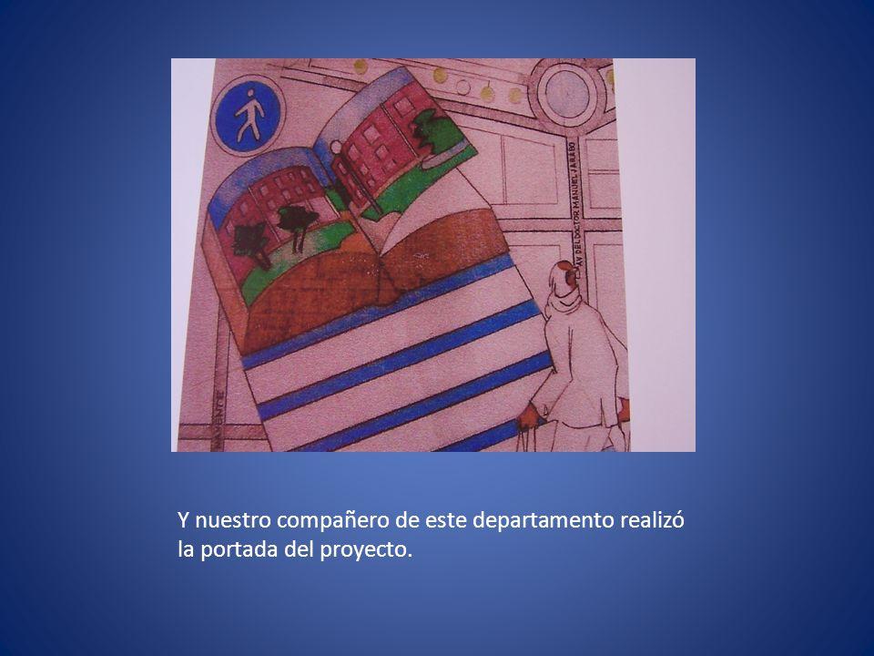 Y nuestro compañero de este departamento realizó la portada del proyecto.