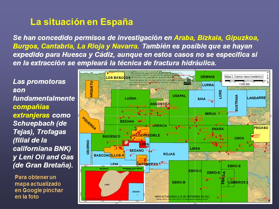 Se han concedido permisos de investigación en Araba, Bizkaia, Gipuzkoa, Burgos, Cantabria, La Rioja y Navarra. También es posible que se hayan expedid