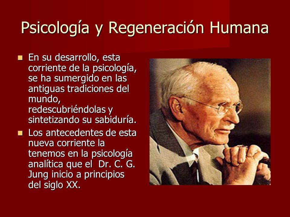 Psicología y Regeneración Humana Por otro lado, los estudiantes de la sabiduría antigua venían investigando en las obras de H.P.Blavatsky, Anie besant, I.K.