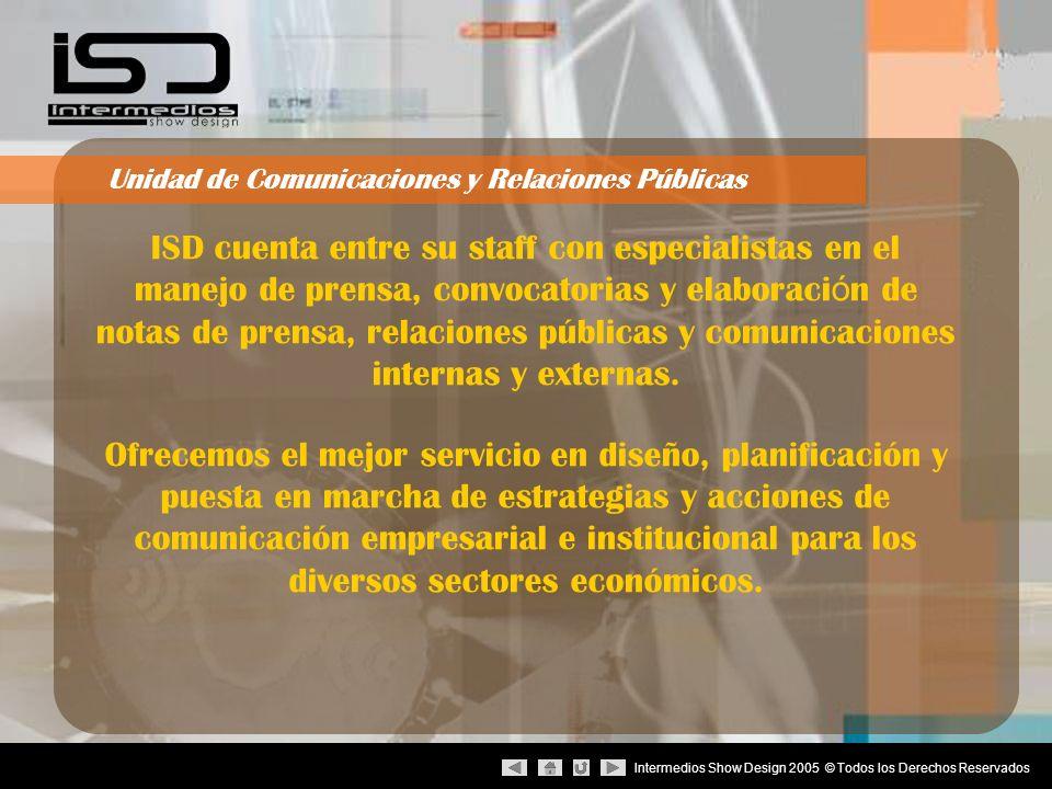Intermedios Show Design 2005 © Todos los Derechos Reservados Establecer y definir los objetivos de las relaciones públicas a corto plazo.