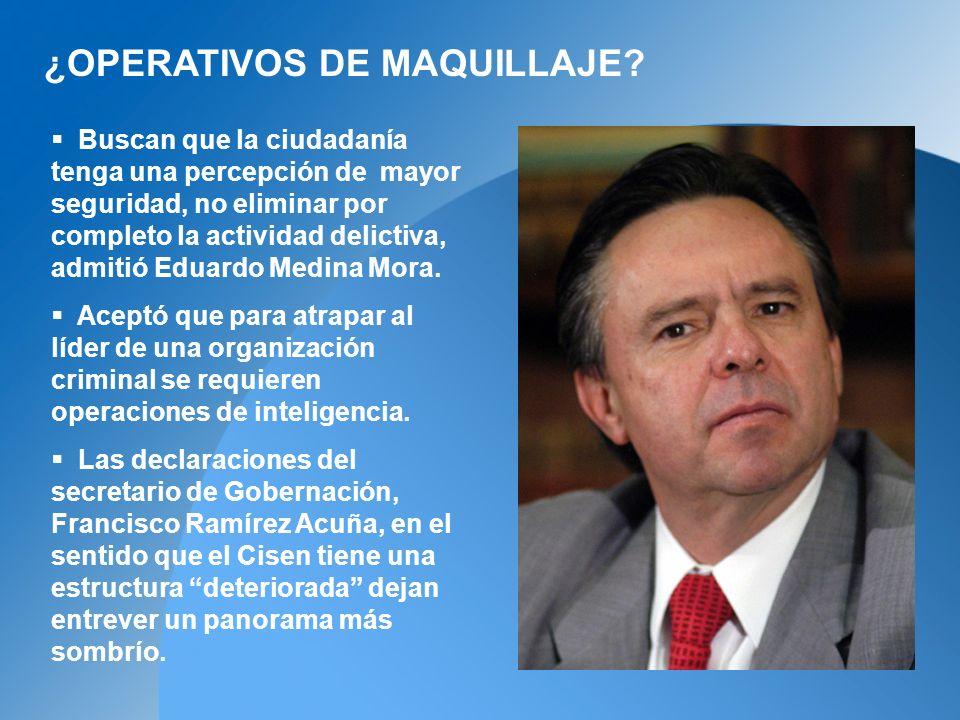 Buscan que la ciudadanía tenga una percepción de mayor seguridad, no eliminar por completo la actividad delictiva, admitió Eduardo Medina Mora.