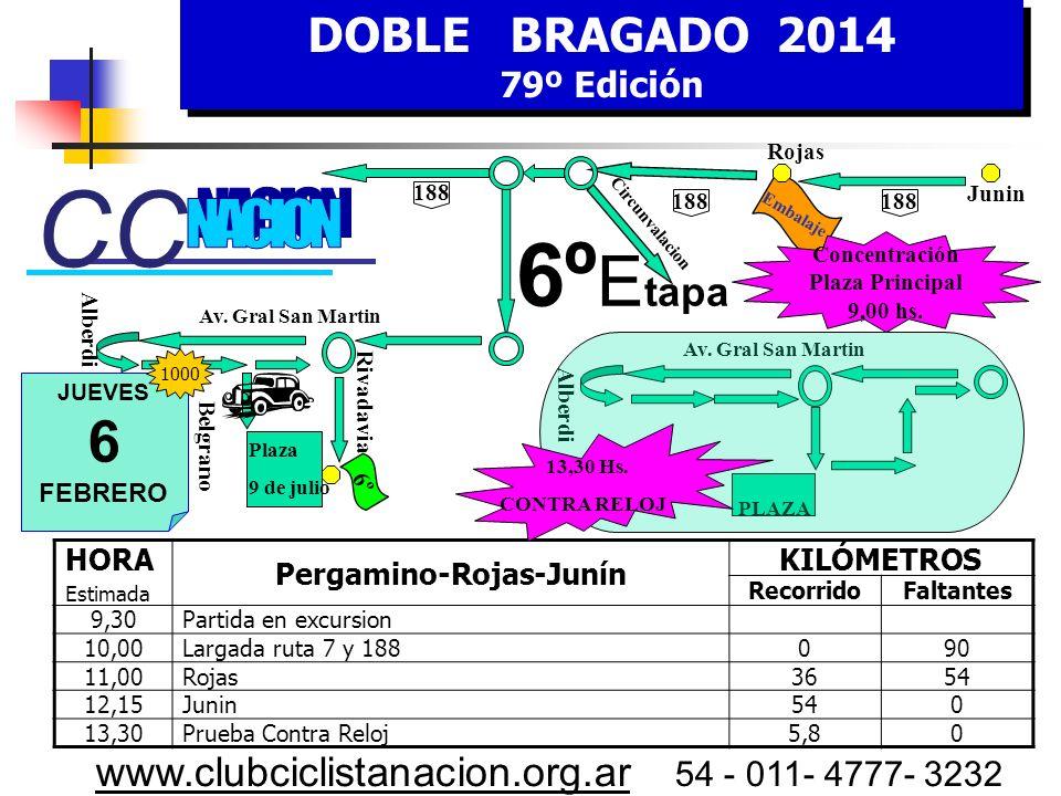 DOBLE BRAGADO 2014 79º Edición DOBLE BRAGADO 2014 79º Edición www.clubciclistanacion.org.ar 54 - 011- 4777- 3232 5º Etapa – 133 Kms. - Miercoles 5 de