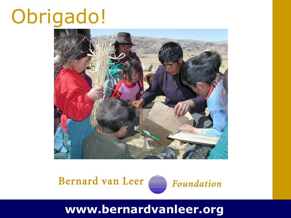 Obrigado! www.bernardvanleer.org