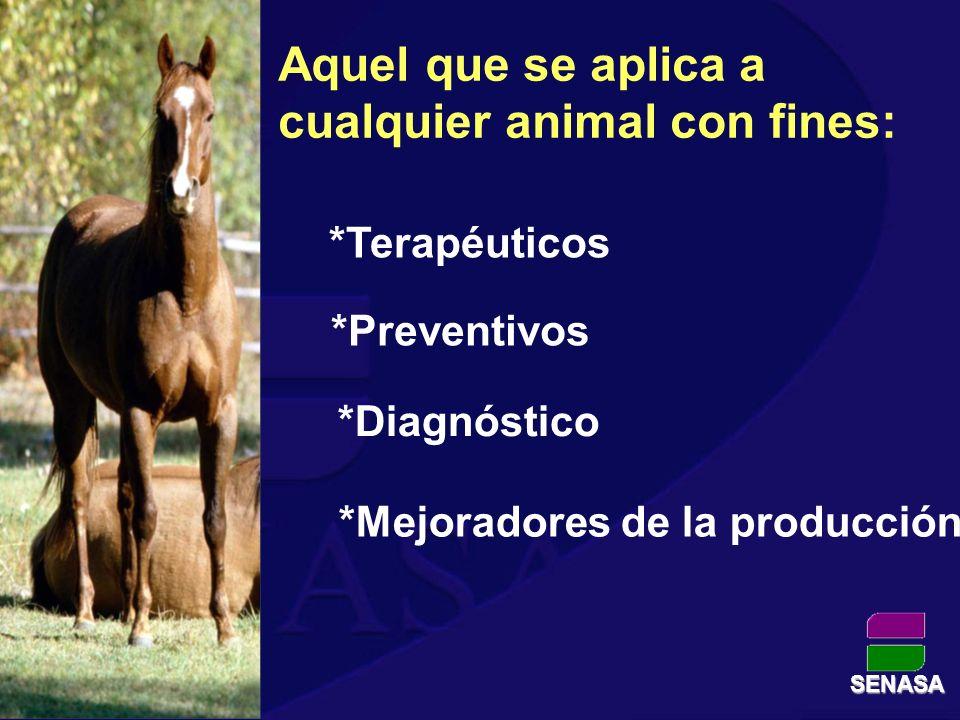 Terapéuticos: *Antibióticos *Antiinflamatorios *Vitaminas y Minerales SENASA *Antiparasitarios