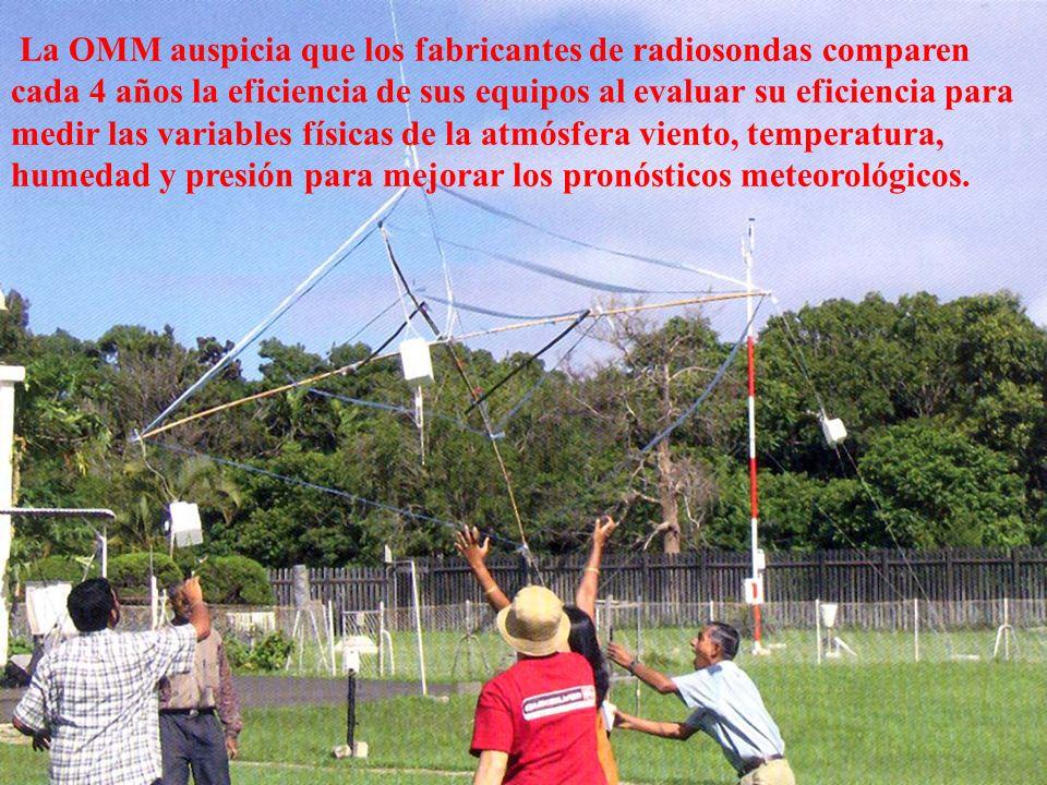 La OMM auspicia que los fabricantes de radiosondas comparen cada 4 años la eficiencia de sus equipos al evaluar su eficiencia para medir las variables