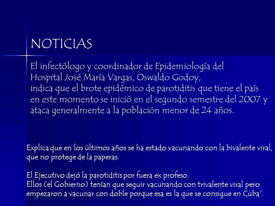 El infectólogo y coordinador de Epidemiología del Hospital José María Vargas, Oswaldo Godoy, indica que el brote epidémico de parotiditis que tiene el