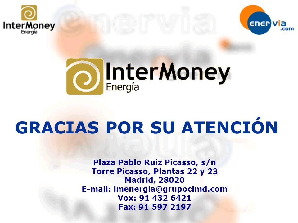 Plaza Pablo Ruiz Picasso, s/n Torre Picasso, Plantas 22 y 23 Madrid, 28020 E-mail: imenergia@grupocimd.com Vox: 91 432 6421 Fax: 91 597 2197 GRACIAS P