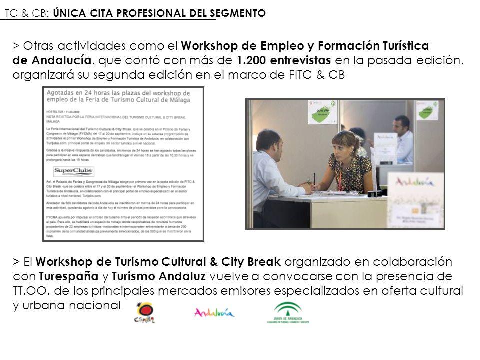 TC & CB: ÚNICA CITA PROFESIONAL DEL SEGMENTO > El Workshop de Turismo Cultural & City Break organizado en colaboración con Turespaña y Turismo Andaluz