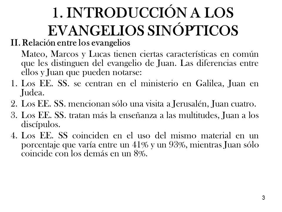 3 II. Relación entre los evangelios Mateo, Marcos y Lucas tienen ciertas características en común que les distinguen del evangelio de Juan. Las difere