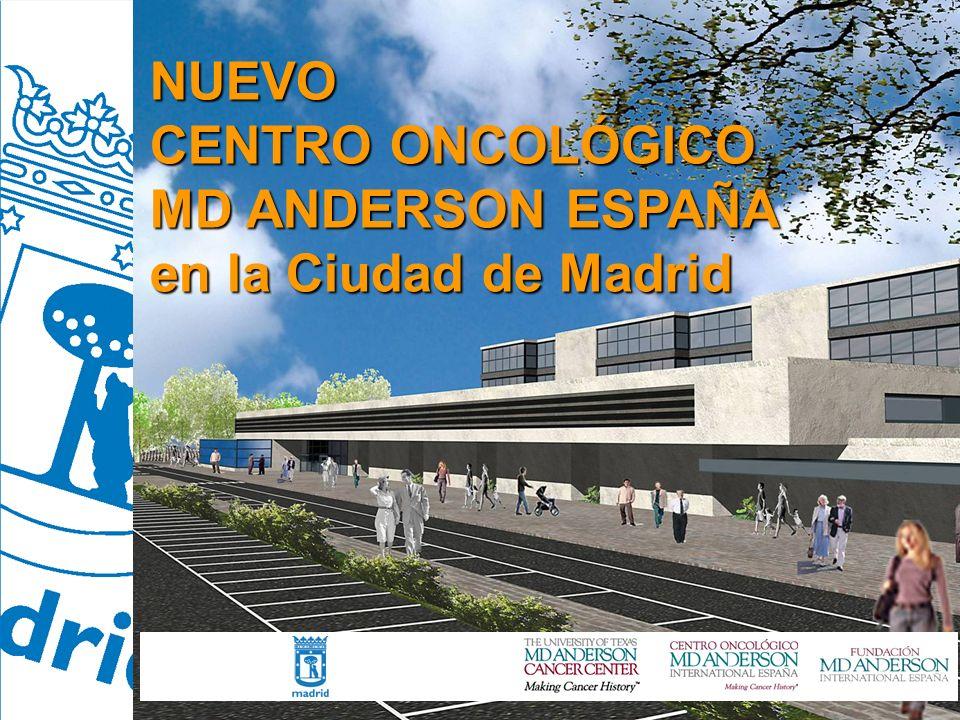 NUEVO CENTRO ONCOLÓGICO MD ANDERSON ESPAÑA EN LA CIUDAD DE MADRID NUEVO CENTRO ONCOLÓGICO MD ANDERSON ESPAÑA en la Ciudad de Madrid