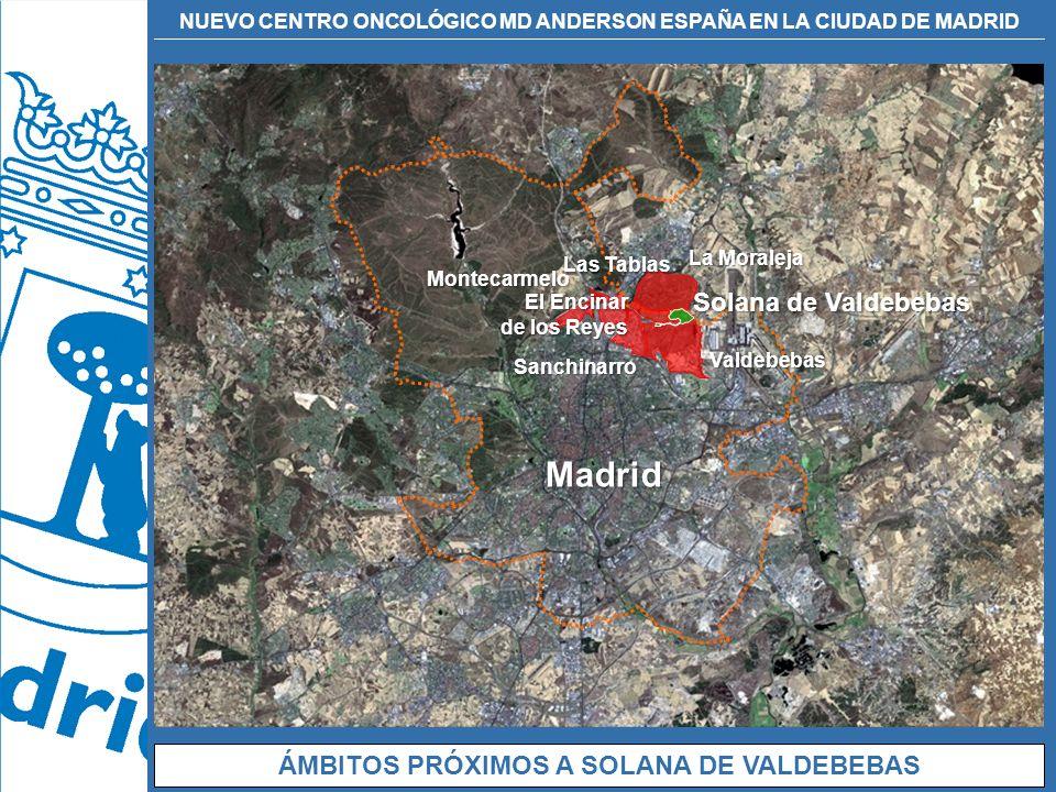 NUEVO CENTRO ONCOLÓGICO MD ANDERSON ESPAÑA EN LA CIUDAD DE MADRID Madrid Montecarmelo Sanchinarro Valdebebas Solana de Valdebebas Las Tablas La Morale