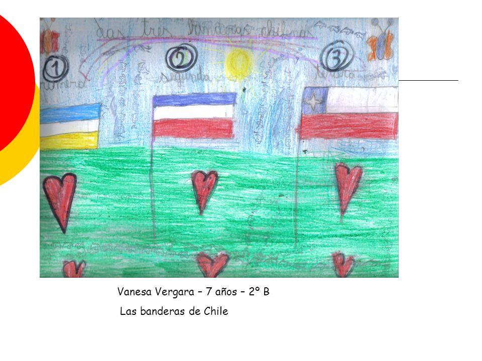 Vanesa Vergara – 7 años – 2º B Las banderas de Chile