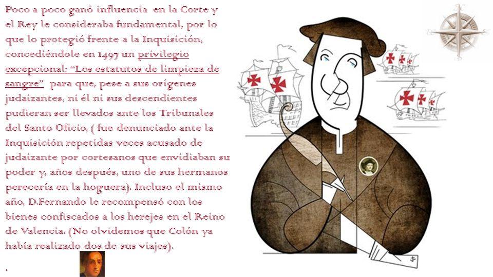 Pero,¿Quién era este personaje? Fue un funcionario de la corte de Fernando el Católico y protector de Cristóbal Colón: Nacido en Vilamarchant,Valencia