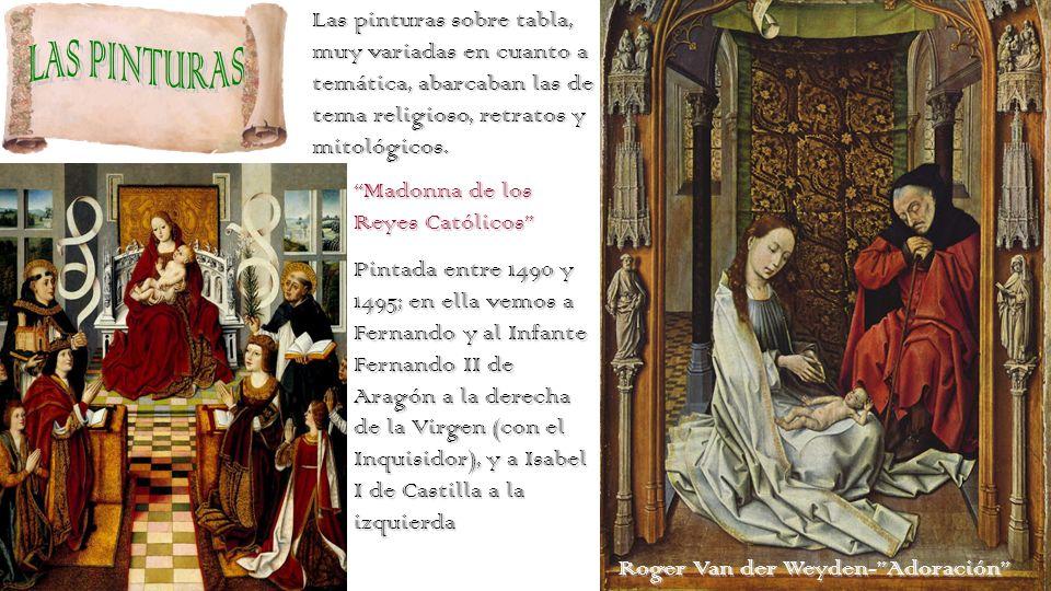 Los tapices eran considerados como joyas, ya que estaban confeccionados con hilos de oro y plata; en la época de Isabel la Católica, eran los objetos